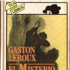 Libros de segunda mano: EL MISTERIO DEL CUARTO AMARILLO - GASTON LEROUX; ANAYA, TUS LIBROS. Lote 106030015