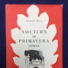 Libros de segunda mano: JOSEP PLA. NOCTURN DE PRIMAVERA. 1953. Lote 106069367