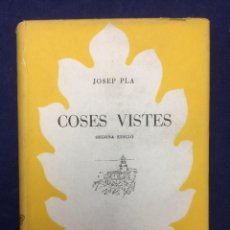 Libros de segunda mano: JOSEP PLA. COSES VISTES. 1949. Lote 106071003