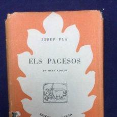 Libros de segunda mano: JOSEP PLA. ELS PAGESOS. 1952. Lote 106071471
