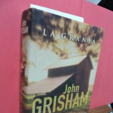 Libros de segunda mano: LA GRANJA. GRISHAM, JOHN. ED. EDICIONES B. BARCELONA 2001. Lote 106114107
