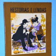 Libros de segunda mano: HISTORIAS E LENDAS. Lote 106606075
