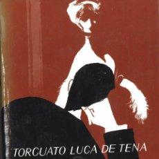 Libros de segunda mano: PEPA NIEBLA. TORCUATO LUCA DE TENA. 1970. Lote 106624851