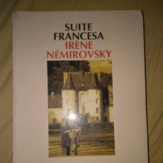 Libros de segunda mano: LA SUITE FRANCESA IRENE NEMIROVSKY EDITORIAL SALAMANDRA TAMAÑO GRANDE. Lote 106660763