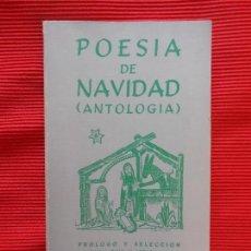 Libros de segunda mano: POESIA DE NAVIDAD -ANTOLOGIA. Lote 106905923