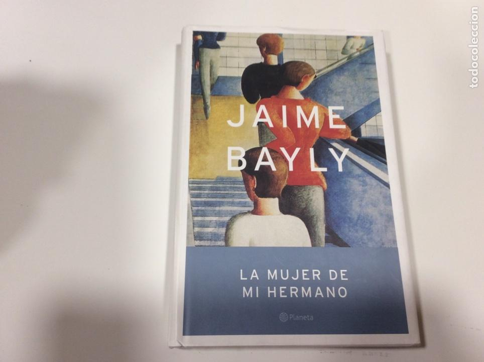 La Mujer De Mi Hermano Jaime Bayly Buy Other Books Of Narrative At Todocoleccion 107148607 Jaime bayly's most popular book is no se lo digas a nadie. antiques art books and collectables