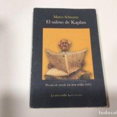Libros de segunda mano: EL SALMO DE KAPLAN / MARCO SCHWARTZ. Lote 107150931
