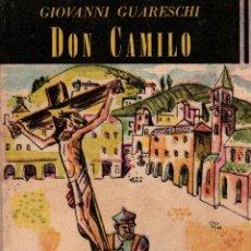 Livres d'occasion: DON CAMILO (UN MUNDO PEQUEÑO). GIOVANNI GUARESCHI. EDICIONES KRAFT, 1959.. Lote 107219403