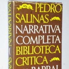 Libros de segunda mano: NARRATIVA COMPLETA DE PEDRO SALINAS. Lote 107242687