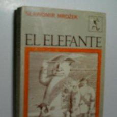 Libros de segunda mano: EL ELEFANTE. MROZEK SLAWOMIR. 1969. Lote 107477775