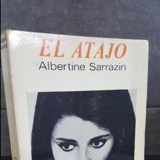 Libros de segunda mano: EL ATAJO. ALBERTINE SARRAZIN. PALABRA EN EL TIEMPO. LUMEN 1969.. Lote 107502663