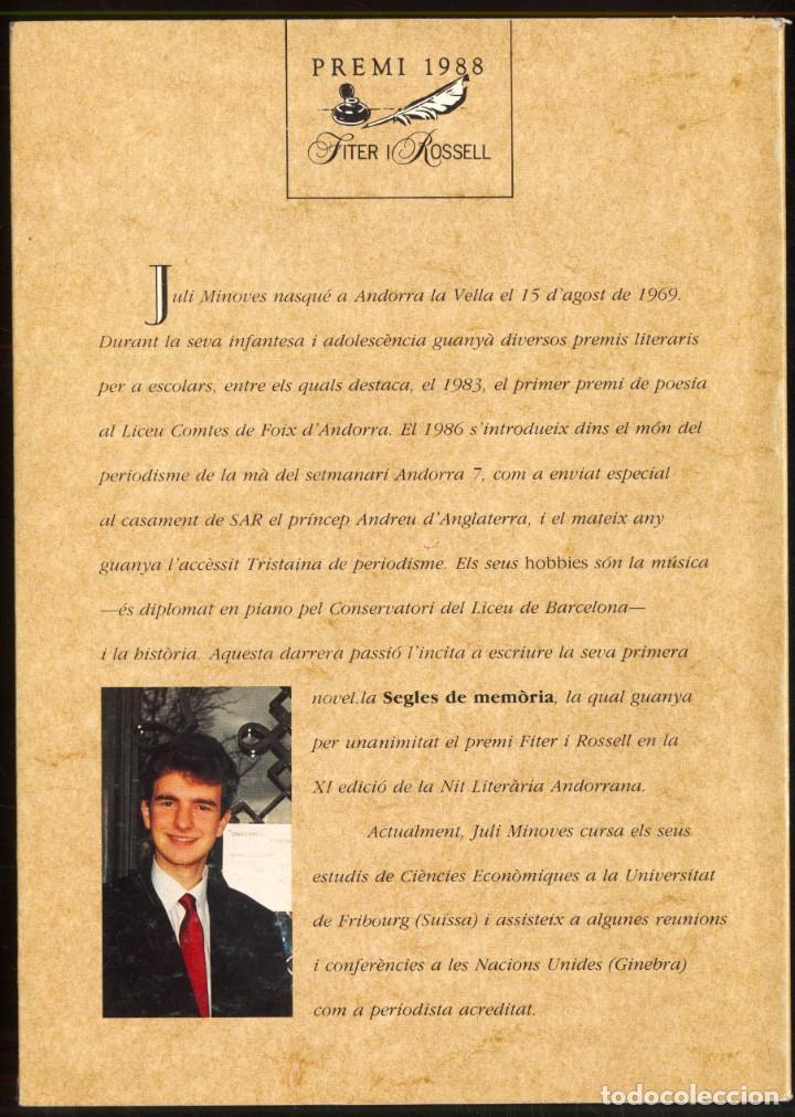 Libros de segunda mano: SEGLES DE MEMORIA - Juli Minoves Triquell - PREMI FITER I ROSSELL - 1988 - ANDORRA - Foto 5 - 107577235