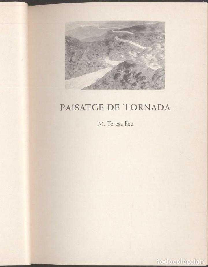 Libros de segunda mano: PAISATGE DE TORNADA - M. Teresa Feu.- Premi Manuel Cerqueda Escaler -ANDORRA 1993 - Foto 2 - 107591795