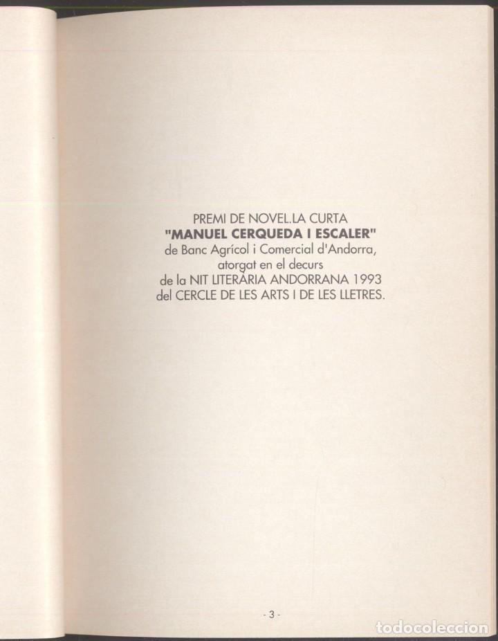 Libros de segunda mano: PAISATGE DE TORNADA - M. Teresa Feu.- Premi Manuel Cerqueda Escaler -ANDORRA 1993 - Foto 3 - 107591795