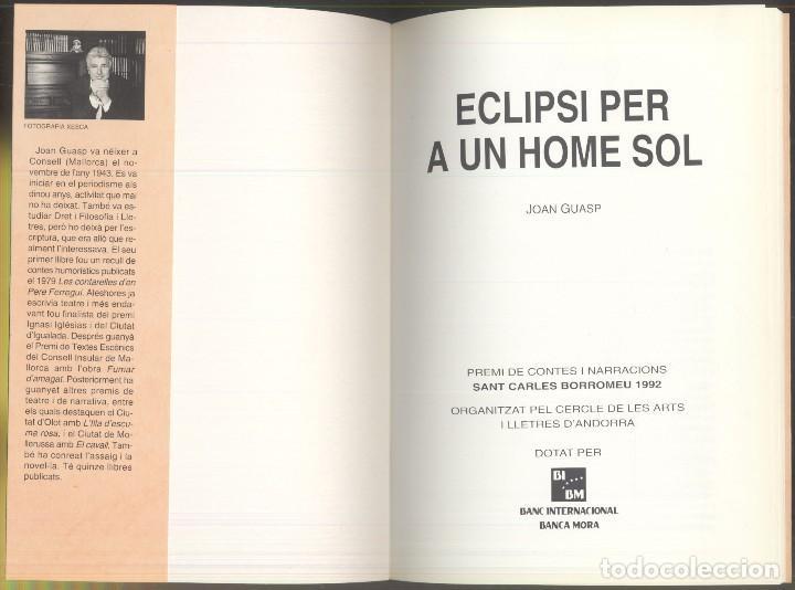 Libros de segunda mano: ECLIPSI PER A UN HOME SOL - Joan Guasp - PREMI SAN CARLES BORROMEU 1992 - ANDORRA - Foto 2 - 107635243