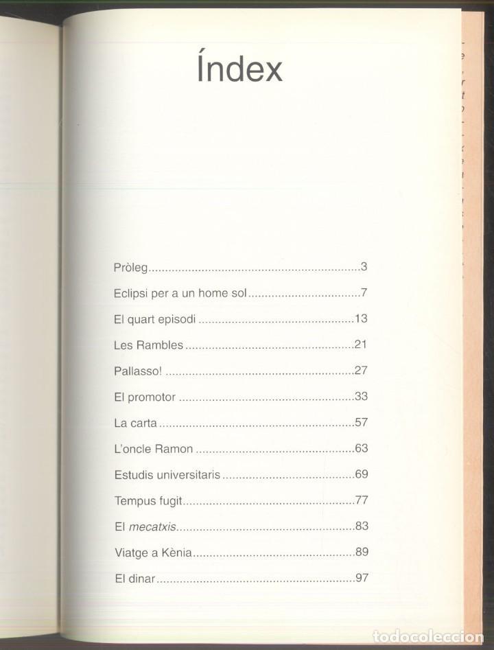 Libros de segunda mano: ECLIPSI PER A UN HOME SOL - Joan Guasp - PREMI SAN CARLES BORROMEU 1992 - ANDORRA - Foto 4 - 107635243