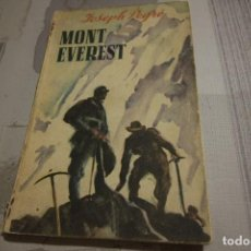 Libros de segunda mano: MONT EVEREST - JOSEPH PEYRÉ (1947). Lote 107768683