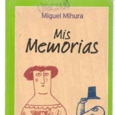 Libros de segunda mano: MIS MEMORIAS. MIGUEL MIURA. (P/C17). Lote 107773979