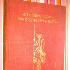 Libros de segunda mano: EL INGENIOSO HIDALGO DON QUIJOTE DE LA MANCHA, MADRID, 1963. EDIT PEREZ DEL HOYO. Lote 107826067