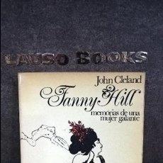 Libros de segunda mano: FANNY HILL. MEMORIAS DE UNA MUJER GALANTE. JOHN CLELAND. AKAL 1977.. Lote 107833887