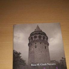 Libros de segunda mano: SOTA EL CEL D'ISTAMBUL. ROSA M. GIRALT NAVARRO. DE PARIS EDICIONS. Lote 107840239