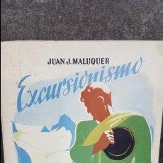 Libros de segunda mano: COLECCION ESTUDIO 69. EXCURSIONISMO. JUAN J. MALUQUER. I.G. SEIX BARRAL HNS 1949. ILUSTRADO.. Lote 108004011