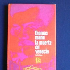 Libros de segunda mano: NOVELA LA MUERTE EN VENECIA, THOMAS MANN. 1980.. Lote 108080663