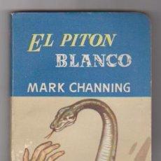 Libros de segunda mano: BIBLIOTECA ORO AZUL Nº 9. EL PITÓN BLANCO. MOLINO 1953.. Lote 108370971