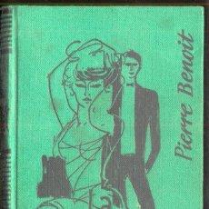 Libros de segunda mano: LA PECADORA POR PIERRE BENOIT.- ED. MATEU 1958. Lote 108377003