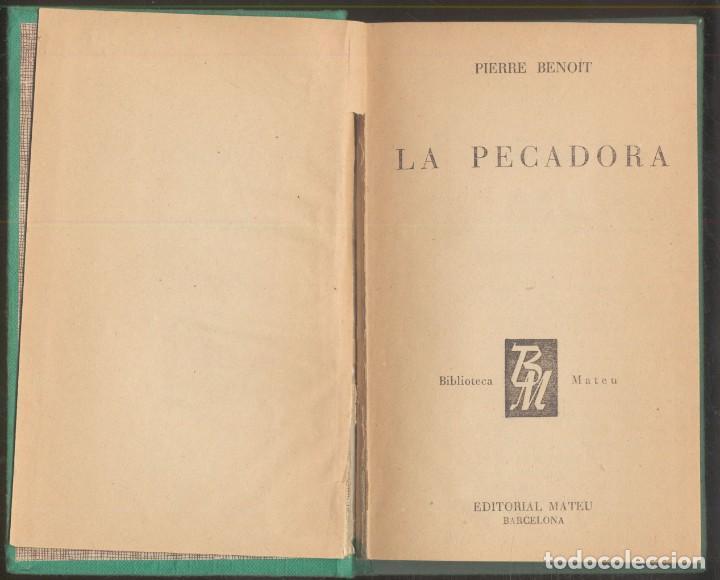 Libros de segunda mano: LA PECADORA por Pierre Benoit.- Ed. Mateu 1958 - Foto 2 - 108377003