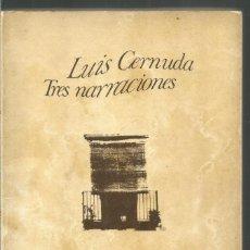 Libros de segunda mano: LUIS CERNUDA. TRES NARRACIONES. SEIX BARRAL. Lote 108803363