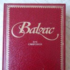 Libros de segunda mano: BALZAC - LOS CAMPESINOS. Lote 109024959