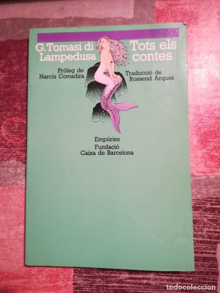 TOTS ELS CONTES - G. TOMASI DI LAMPEDUSA - EN CATALÀ (Libros de Segunda Mano (posteriores a 1936) - Literatura - Narrativa - Otros)