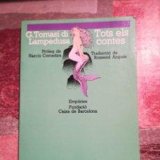 Libros de segunda mano: TOTS ELS CONTES - G. TOMASI DI LAMPEDUSA - EN CATALÀ. Lote 109035631