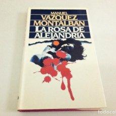 Libros de segunda mano: LA ROSA DE ALEJANDRÍA. MANUEL VÁZQUEZ MONTALBAN. CÍRCULO DE LECTORES. 1987. Lote 109081843