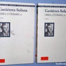 Libros de segunda mano: OBRA LITERARIA DE JOSÉ GUTIERREZ-SOLANA (2 TOMOS). Lote 109130071
