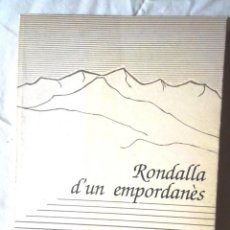 Libros de segunda mano: RONDALLA D'UN EMPORDANÈS CARLES PORTABELLA CONTE-LACOSTE 1988 EMPORDÀ GRÀFIQUES CANIGÓ, FIGUERES. Lote 109328719