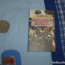 Libros de segunda mano: SASCHA YEGULEV , LA HISTORIA DE UN ASESINO , LEONID ANDREIEV. Lote 109358307