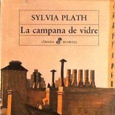 Libros de segunda mano: LA CAMPANA DE VIDRE. SYLVIA PLATH. 1ª EDICIÓ EDHASA. . Lote 113028024