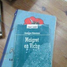 Libros de segunda mano: LIBRO MAIGRET EN VICHY GEORGES SIMENON 1975 ED. LUIS CARALT L-809-893. Lote 109470067