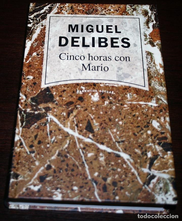 MIGUEL DELIBES - CINCO HORAS CON MARIO - NARRATIVA ACTUAL Nº 8 - RBA - 1992 (Libros de Segunda Mano (posteriores a 1936) - Literatura - Narrativa - Otros)