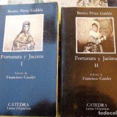 Libros de segunda mano: PÉREZ GALDÓS, BENITO: FORTUNATA Y JACINTA (2 VOLS.) (CÁTEDRA) (CB). Lote 109533511