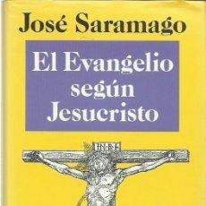 Libros de segunda mano: JOSÉ SARAMAGO: EL EVANGELIO SEGÚN JESUCRISTO. (TRADUCCIÓN: BASILIO LOSADA. CÍRCULO DE LECTORES, 1992. Lote 109593971