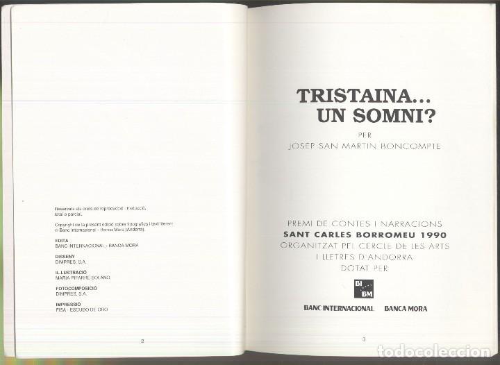 Libros de segunda mano: TRISTAINA ... UN SOMNI ? - JOSEP MA. SAN MARTIN - PREMI SAN CARLES 1990- ANDORRA - Foto 2 - 109839815