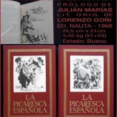 Libros de segunda mano: PCBROS - LA PICARESCA ESPAÑOLA - PRÓLOGO JUAN MARÍAS - LIT. LORENZO GOÑI - EDIC. NAUTA S.A. 1968. Lote 109975719