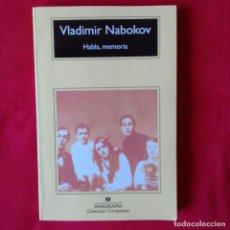 Libros de segunda mano: HABLA MEMORIA. VLADIMIR NABOKOV. ANAGRAMA COLECCIÓN COMPACTOS. 5º EDIC 2011. Lote 110166859