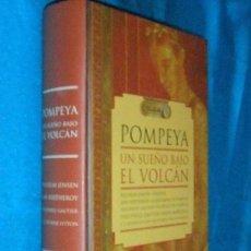 Libros de segunda mano: POMPEYA, EL SUEÑO BAJO EL VOLCÁN, VV. AA. · MARTÍNEZ ROCA, 1999 · MAPA Y 16 LÁMINAS. Lote 110376663
