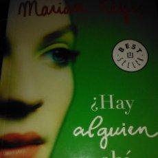 Libros de segunda mano: ¿ HAY ALGUIEN AHI FUERA ? . MARIAN KEYES ( DEBOLSILLO ). Lote 110410903
