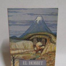 Libros de segunda mano: EL HOBBIT J.R.R. TOLKIEN EDIT. MINOTAURO 1ª EDICION DE BOLSILLO MARZO DE 1991. Lote 110414547