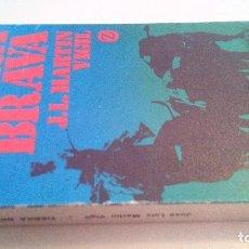 Libros de segunda mano: TIERRA BRAVA-J.L. MARTIN VIGIL-EDITORIAL JUVENTUD-1971-DEDICATORIA AUTOGRAFA AUTOR. Lote 110468351